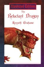 Reluctant Dragon (Illustrated Edition)