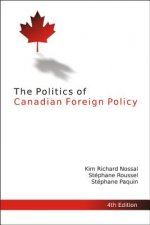 Politics of Canadian Foreign Policy