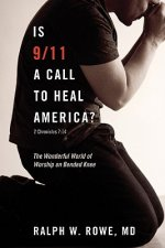 Is 9/11 a Call to Heal America?
