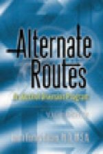 Alternate Routes Facilitator's Guide