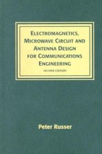 Electromagnetics, Microwave Circuit, and Antenna Design for Communications Engineering
