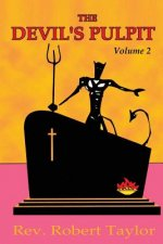 Devil's Pulpit Volume Two