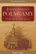 Joseph Smith's Polygamy, Volume 3