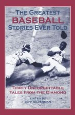 Greatest Baseball Stories Ever Told