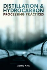 Distillation and Hydrocarbon Processing Practices