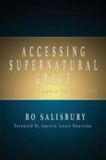 Accessing Supernatural Grace