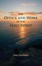 Office and Work of the Holy Spirit
