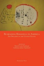 Re-Reading Rimanelli in America: Six Decades in the United States