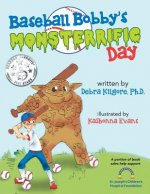 Baseball Bobby's Monsterrific Day