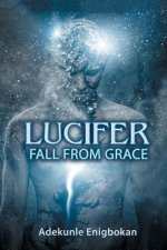 Lucifer Fall from Grace