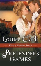 Pretender's Game (Hearts of Rebellion Series, Book 1)