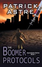 Boomer Protocols (the Apocalypse Series, Book 1)