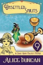 Unsettled Spirits (a Daisy Gumm Majesty Mystery, Book 9)