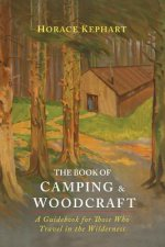 Book of Camping & Woodcraft