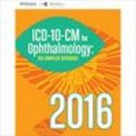 2016 ICD-10-CM for Ophthalmology