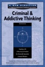 Criminal & Addictive Thinking Workbook