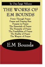 Works of E.M Bounds
