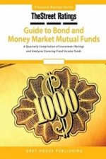 TheStreet Ratings Guide to Bond & Money Market Mutual Funds