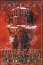 Three Sisters (the Krampus Chronicles
