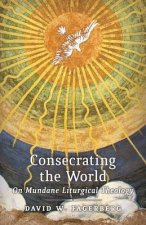 Consecrating the World