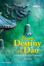 From Destiny to Dao