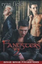 Fangsters - Gang Bang Fangsters