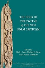 Book of the Twelve and the New Form Criticism
