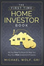 First Time Home Investor Book