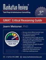 Manhattan Review GMAT Critical Reasoning Guide [5th Edition]