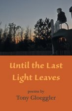 Until the Last Light Leaves