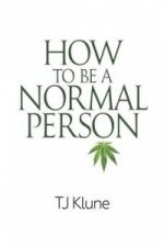 How to Be a Normal Person