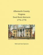 Albemarle County, Virginia Deed Book Abstracts 1776-1778
