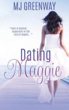Dating Maggie