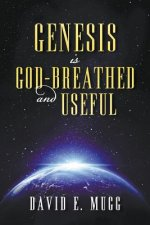 Genesis Is God-Breathed and Useful