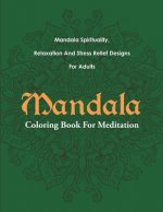 Mandala Coloring Book for Meditation