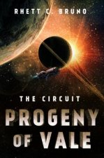 Progeny of Vale: The Circuit