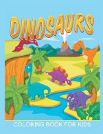Dinosaurs Coloring Book for Kids (Kids Colouring Books 12)