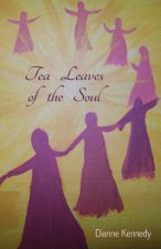 Tea Leaves of the Soul