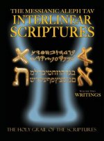 Messianic Aleph Tav Interlinear Scriptures Volume Two the Writings, Paleo and Modern Hebrew-Phonetic Translation-English, Bold Black Edition Study Bib