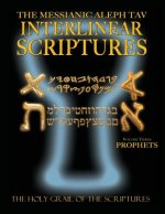 Messianic Aleph Tav Interlinear Scriptures Volume Three the Prophets, Paleo and Modern Hebrew-Phonetic Translation-English, Bold Black Edition Study B