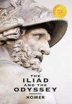 Iliad and the Odyssey (2 Books in 1) (1000 Copy Limited Edition)