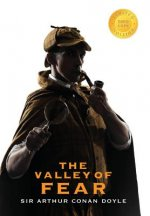 Valley of Fear (Sherlock Holmes) (1000 Copy Limited Edition)