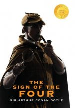 Sign of the Four (Sherlock Holmes) (1000 Copy Limited Edition)