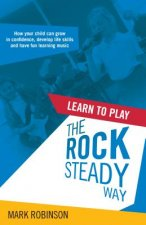 Learn to Play the Rocksteady Way