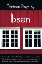 Thirteen Plays by Ibsen, Including (Complete and Unabridged)