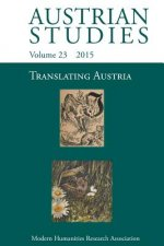 Translating Austria (Austrian Studies 23)