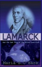 Lamarck and the Sad Tale of the Blind Cave-Fish
