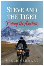 Steve and the Tiger Riding the Americas