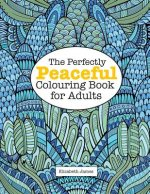 Perfectly Peaceful Colouring Book for Adults