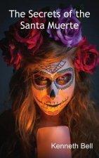 Secrets of the Santa Muerte